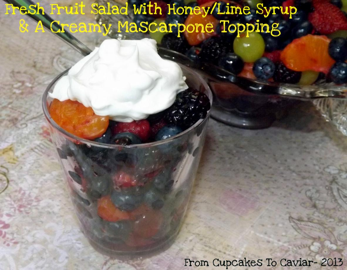 Fresh Fruit Salad With Honey/lime Syrup & A Creamy Mascarpone Topping