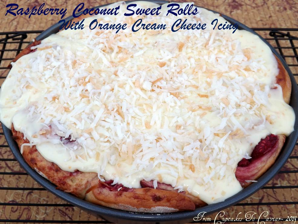 Raspberry Coconut Sweet Rolls With Orange Cream Cheese Icing | From ...