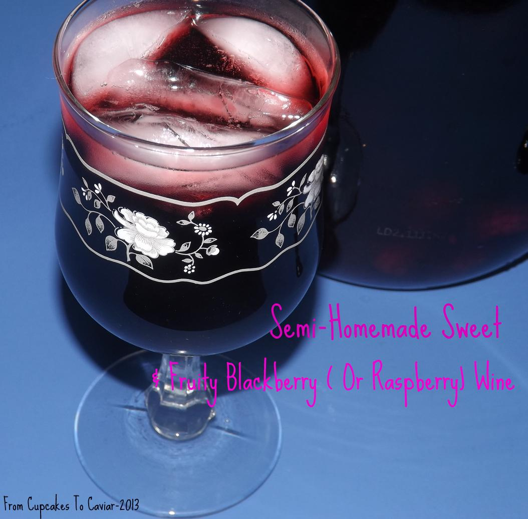 Semi Homemade Sweet & Fruity Blackberry Wine