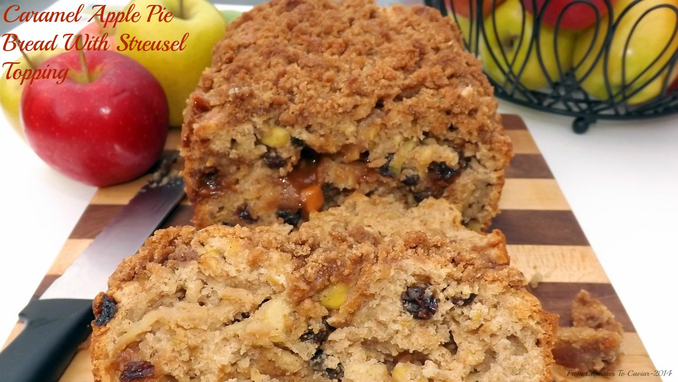 Caramel Apple Pie Bread With Streusel Topping
