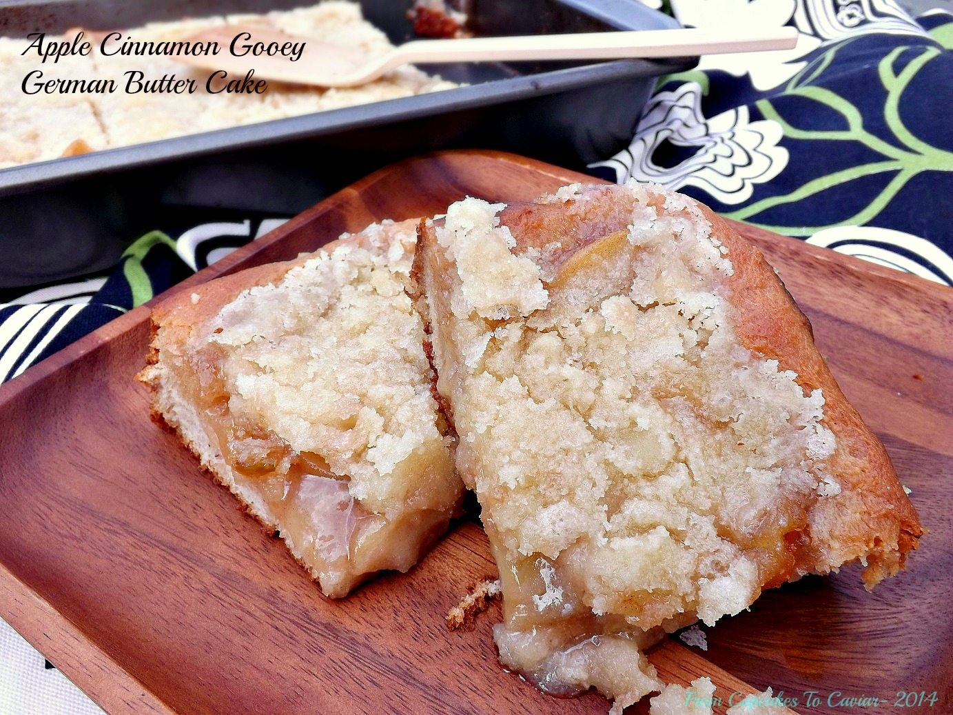 Apple Cinnamon Gooey German Butter Cake | From Cupcakes To Caviar