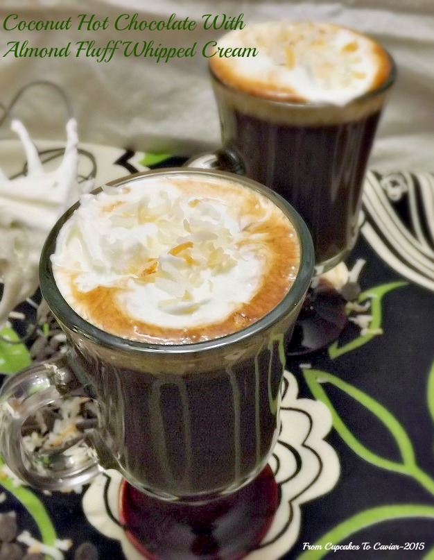 Coconut Hot Chocolate With Almond Fluff Cream