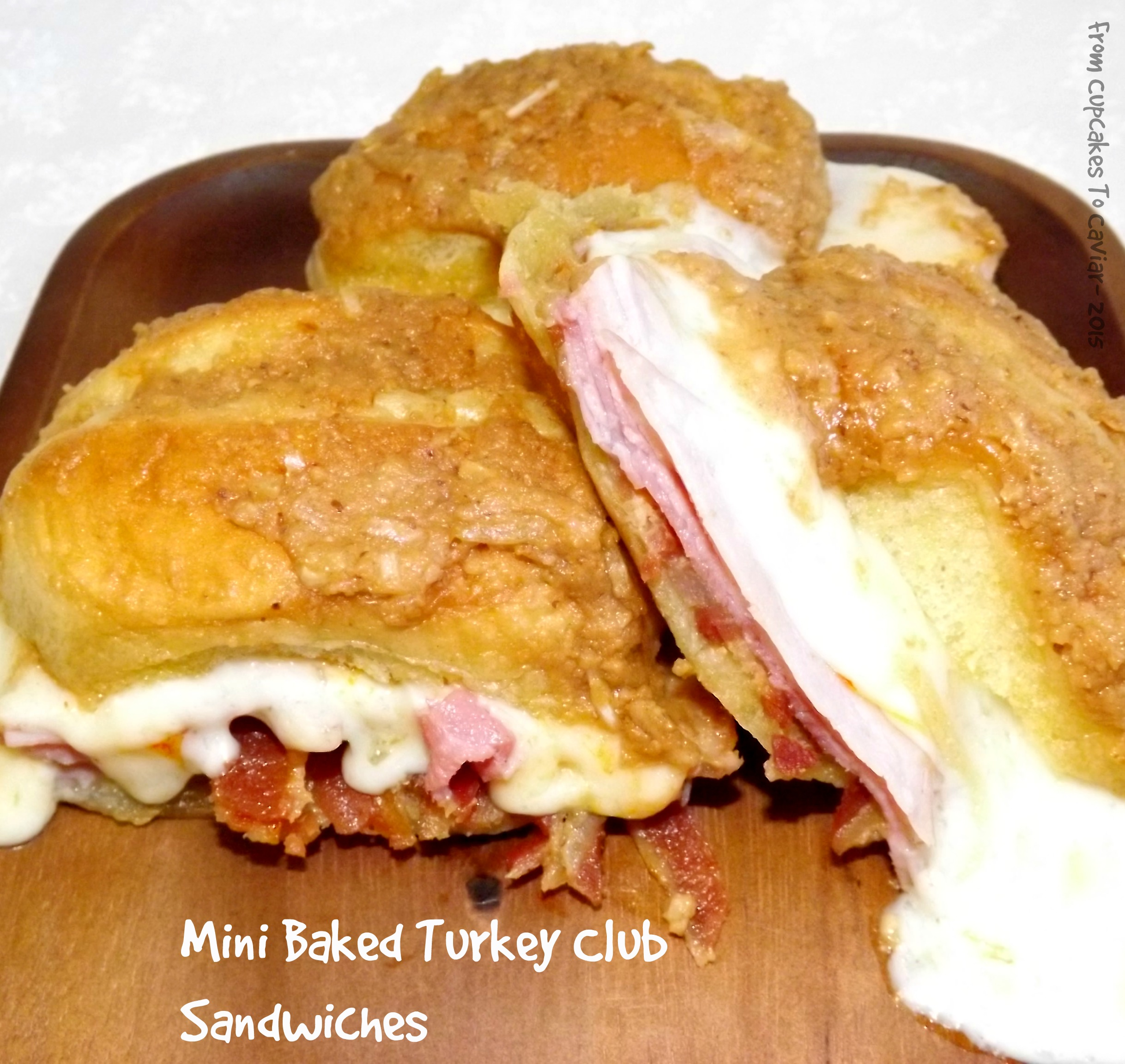 Mini Baked Turkey Bacon Club Sandwiches