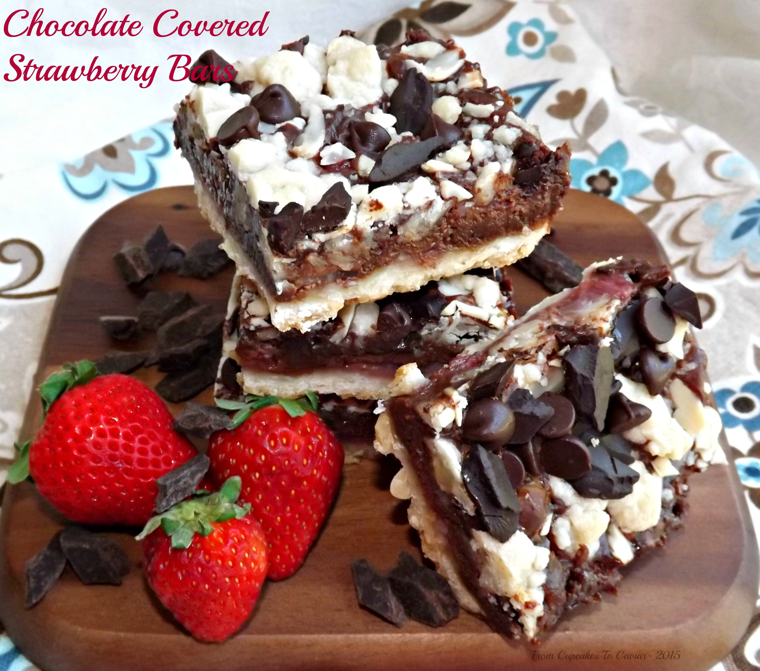 Chocolate Covered Strawberry Bars