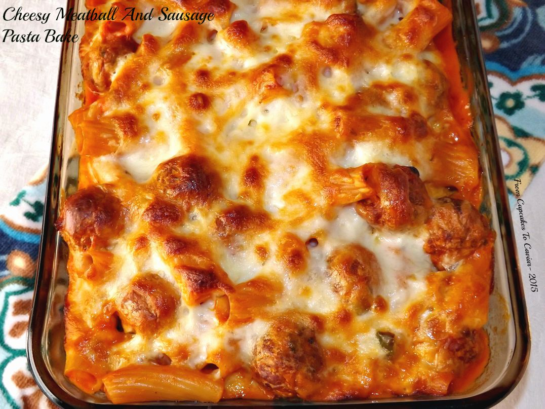 Cheesy Meatball And Sausage Pasta Bake