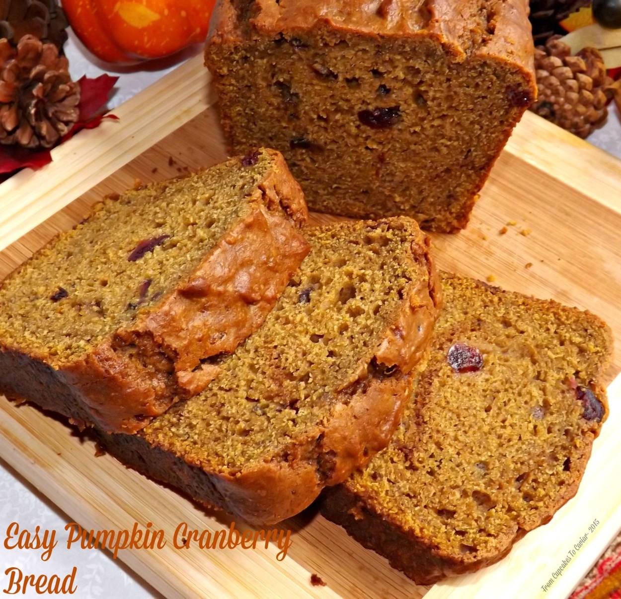 Easy Pumpkin Cranberry Bread